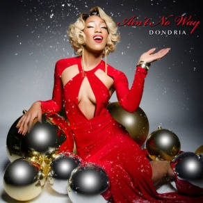 dondria-aint-no-way