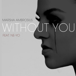 MARSHA-AMBROSIUS-NEYO-WITHOUT-YOU-IAMSUPERGORGE-296x296