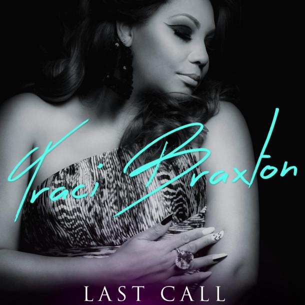 Traci-Braxton-Last-Call-1