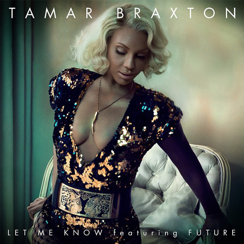 tamar-braxton-let-me-know
